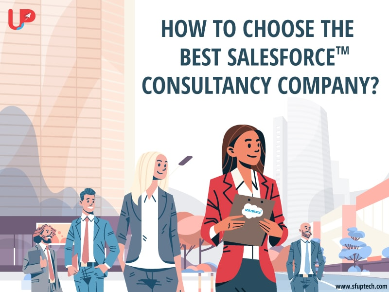 How to Choose the Best Salesforce Consulting company?